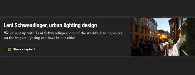 "Audio Interview; ""We caught up with Leni Schwendinger, one of the world's leading voices on the impact lighting can have in our cities>"""